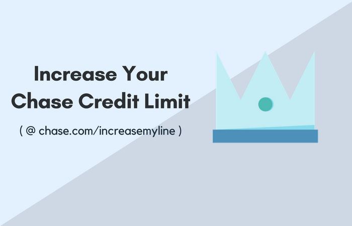 Chase.com-increasemyline_Increase Your Chase Credit Limit