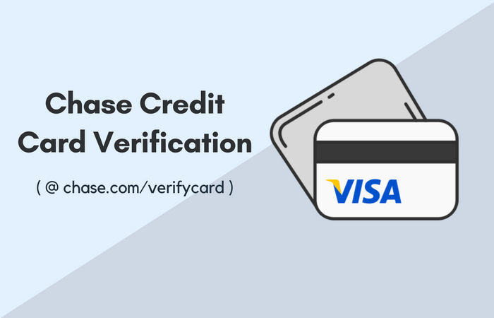 Chase.com/verifycard Online Chase Credit Card Verification